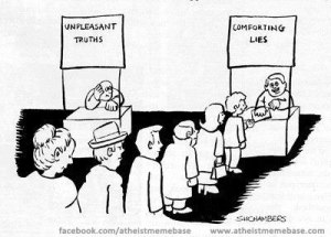 Unpleasant-truths-vs-comforting-Lies-religion