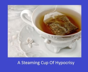 tea and hypocrisy